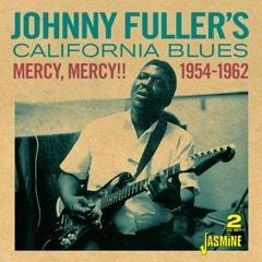 Johnny Fuller's California Blues: Mercy, Mercy!! 1954-1962 - 1