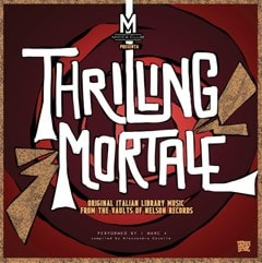 Thrilling Mortale: Original Italian Library Music from the Vaults of Nelson Records - 1