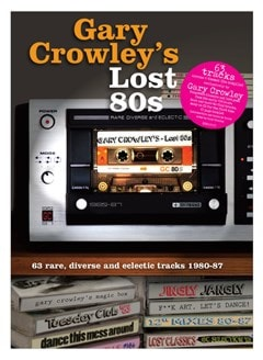 Gary Crowley's Lost 80s - 1