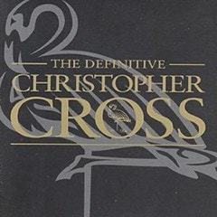 The Definitive Christopher Cross - 1