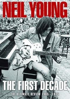 Neil Young: The First Decade - 1