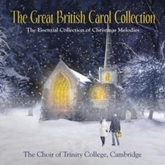 The Great British Carol Collection: The Essential Collection of Christmas Melodies - 1
