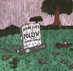 Anthology: Here Lies Pollyn (2003-2016) - 1