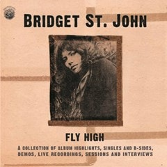 Fly High: A Collection of Album Highlights, Singles and B Sides, Demos, ... - 1