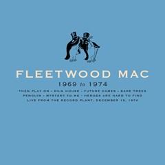 Fleetwood Mac 1969 to 1974 - 1
