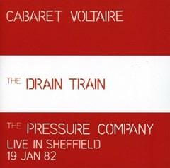 The Drain Train/Live in Sheffield 19 Jan 82 - 1