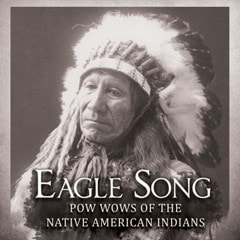 Eagle Song: Pow Wow of the Native American Indians - 1