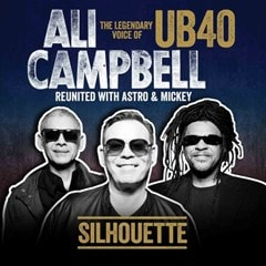Silhouette: The Legendary Voice of UB40 Reunited With Astro & Mickey - 1