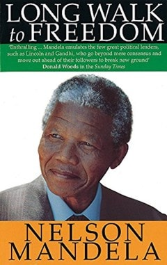 Long Walk to Freedom   The Autobiography of Nelson Mandela - 1