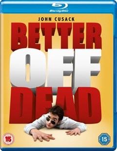Better Off Dead - 1