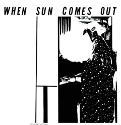 When Sun Comes Out - 1