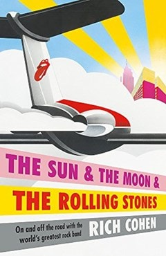 The Sun And The Moon And The Rolling Stones - 1
