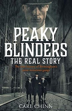 Peaky Blinders: The Real Story - 1