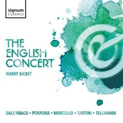 The English Concert: Dall'Abaco/Porpora/Marcello/Tartini/Telemann - 1