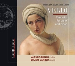 Verdi: Fantasies for Violin and Piano: Works By A. Bazzini and C. Sivori: - 1