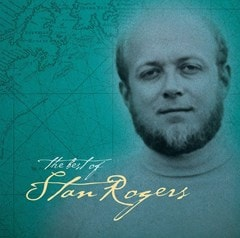 The Best of Stan Rogers - 1