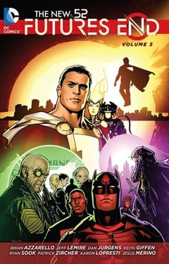 The New 52: Futures End Vol. 3 - 1