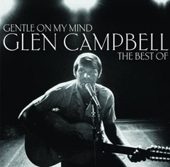 Gentle On My Mind: The Best of Glen Campbell - 1