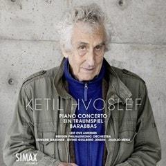 Ketil Hvoslef: Piano Concerto/Ein Traumspiel/Barabbas - 1