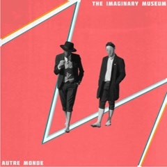 The Imaginary Museum - 1