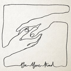 Be More Kind - 1