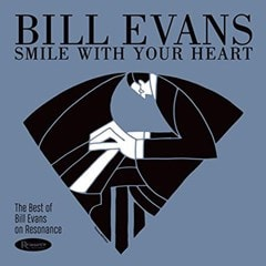 Smile With Your Heart: The Best of Bill Evans On Resonance - 1