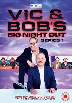 Vic and Bob's Big Night Out: Series 1 - 1