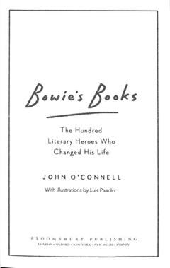 Bowie's Books: The Hundred Literary Heroes Who Changed His Life - 9