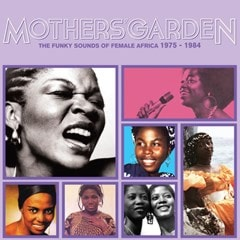 Mothers' Garden: The Funky Sounds of Female Africa 1975-1984 - 1