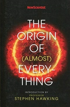 The Origin Of (Almost) Everything - 1