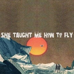 She Taught Me How to Fly - 1