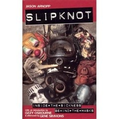 Slipknot: Inside The Sickness, Behind The Masks - 1
