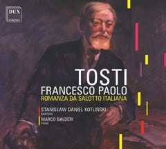 Francesco Paolo Tosti: Romanza Sa Salotto Italiana - 1