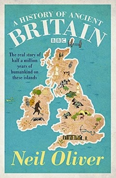 A History Of Ancient Britain - 1