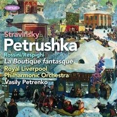 Stravinsky: Petrushka/Rossini/Respighi: La Boutique Fantasque - 1