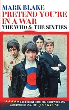 Pretend You're In A War: The Who & the Sixties - 1