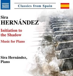Sira Hernandez: Initiation to the Shadow: Music for Piano - 1
