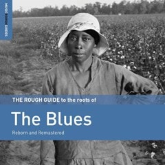 The Rough Guide to the Roots of the Blues - 1