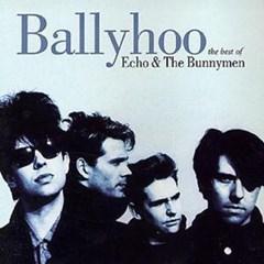 Ballyhoo The Best Of Echo & The Bunnymen - 1