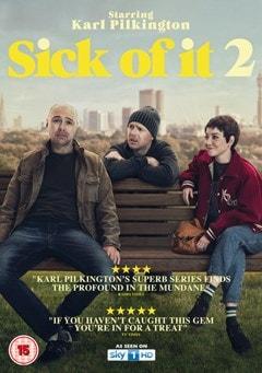 Sick of It 2 - 1