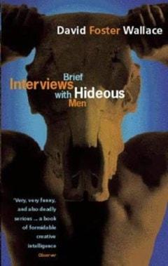 Brief Interviews With Hideous Men - 1