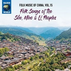 Folk Music of China: Songs of the She, Miao & Li Peoples - Volume 15 - 1