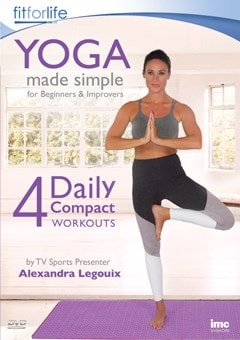 Yoga Made Simple for Beginners & Improvers: 4 Daily Workouts - 1