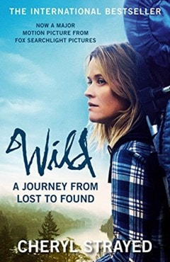 Wild: A Journey From Lost To Found - 1