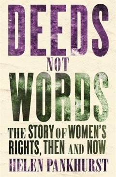 Deeds Not Words - 1