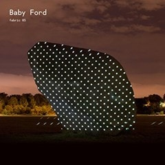 Fabric 85: Mixed By Baby Ford - 1