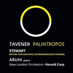 Tavener: Palintropos/Michael Stewart: Beyond Time and Space... - 1