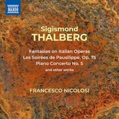 Sigismond Thalberg: Fantasies On Italian Operas/Les Soirees De... - 1
