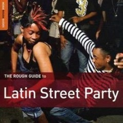 Rough Guide to Latin Street Party - 1