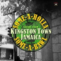 Some-a-holla Some-a-bawl: Sounds from Kingston Town, Jamaica - 1